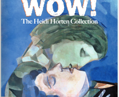 Ausstellungsplakat WOW! The Heidi Horten Collection Leopold Museum Wien
